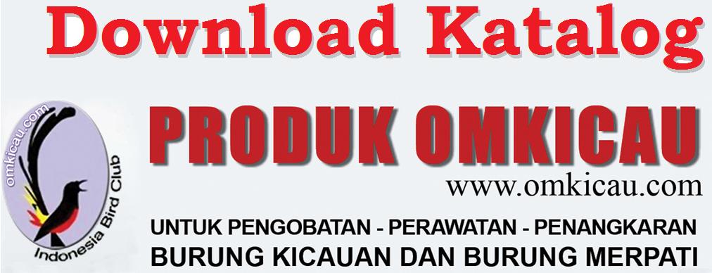 Download Katalog Produk Om Kicau