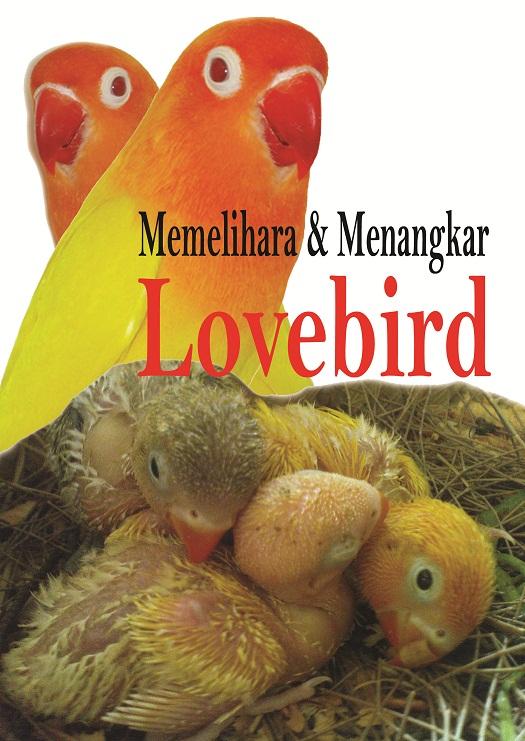 sampul buku memelihara dan menangkar burung lovebird