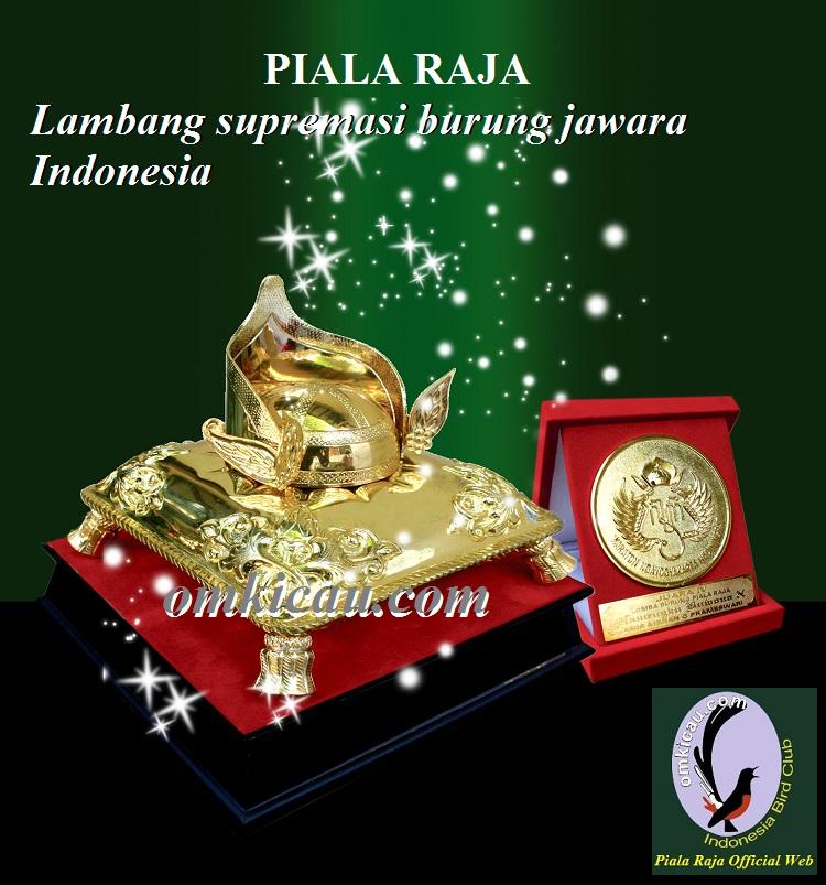 Trophy Piala Raja - Lambang Supremasi burung jawara Indonesia