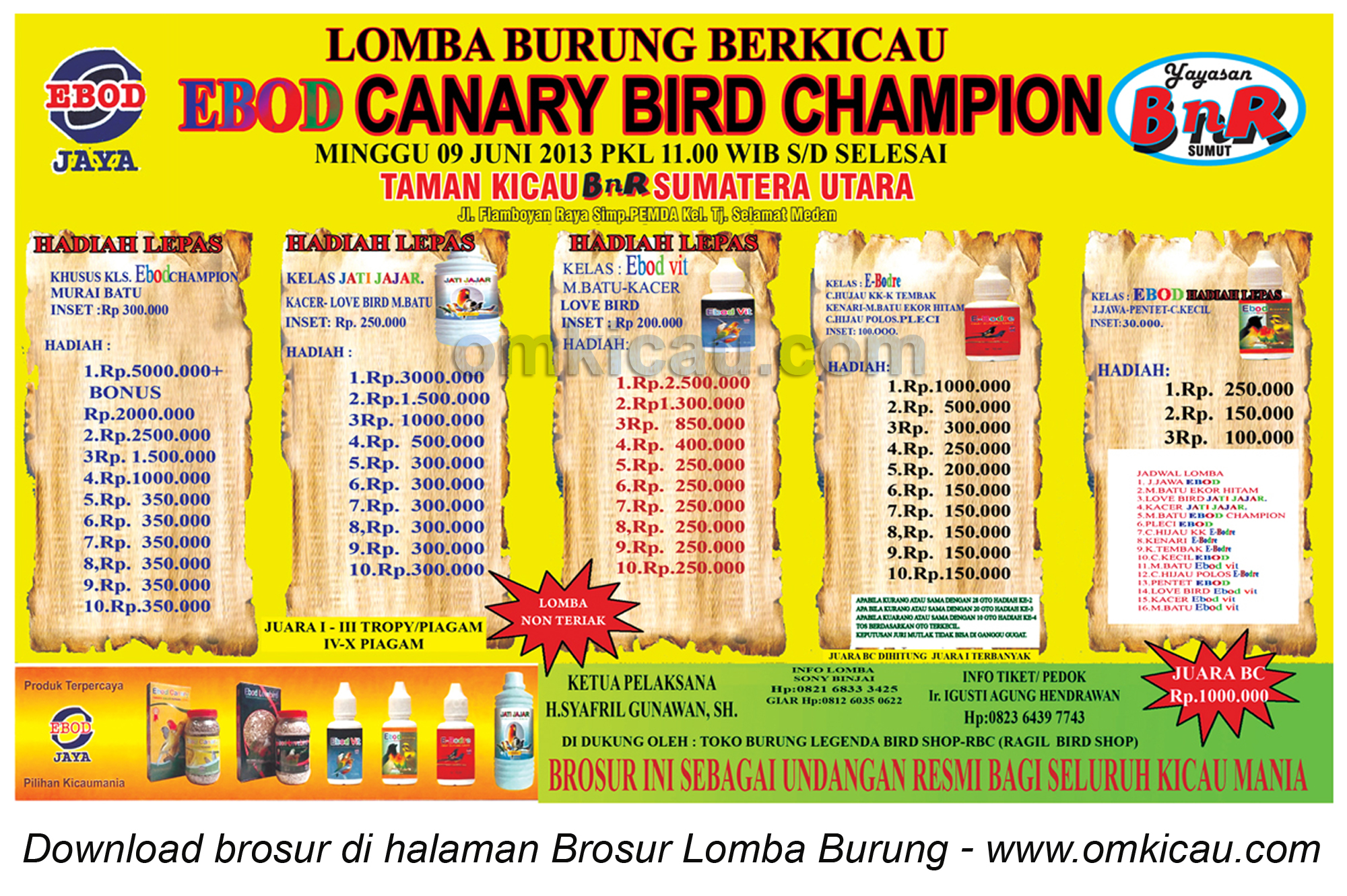 BROSUR LOMBA EBOD CANARY BIRD CHAMPION MEDAN 9 JUNI 2013
