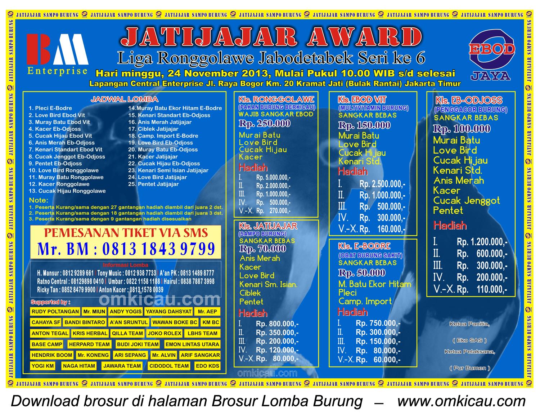 Brosur Lomba Burung Jatijajar Award (LR Jabodetabek 6), Jakarta Timur, 24 November 2013