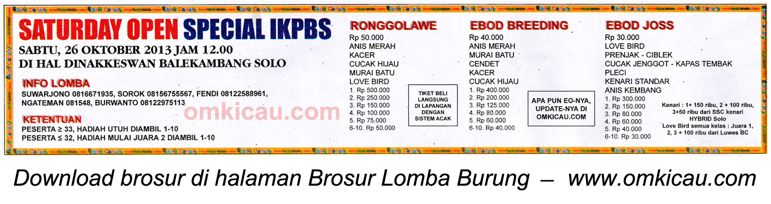 Brosur Lomba Burung Saturday Open Special IKPBS, Solo, 26 Oktober 2013
