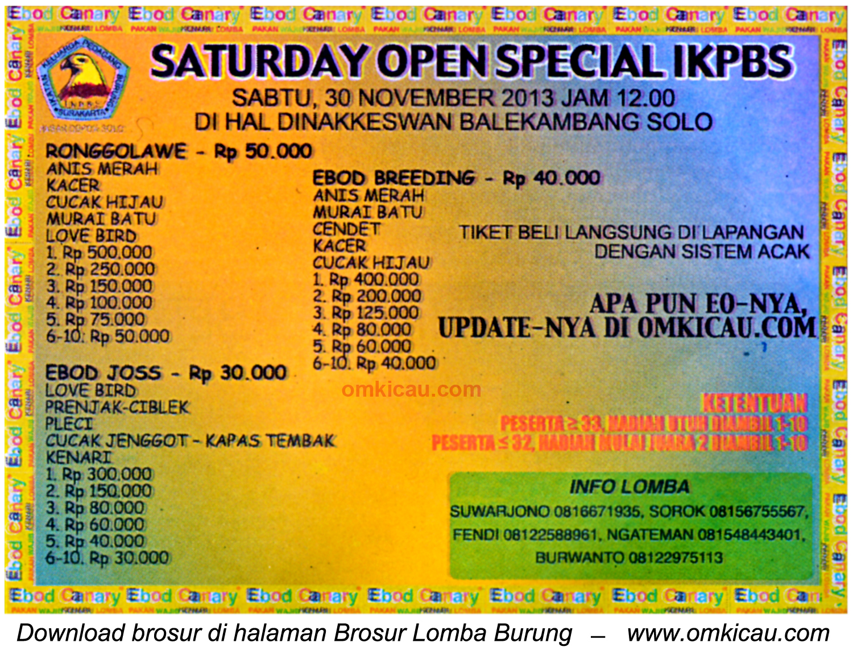 Brosur Lomba Burung Berkicau Saturday Open Special IKPBS, Solo, 30 November 2013