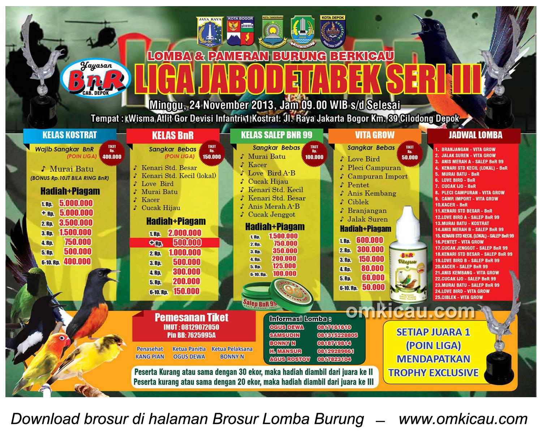 Brosur Lomba Burung Liga BnR Jabodetabek Seri 3, Depok, 24 November 2013