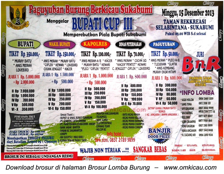 Brosur Lomba Burung Bupati Cup III, Sukabumi, 15 Desember 2013