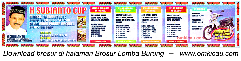 Brosur Lomba Burung Berkicau H Subianto Cup, Kediri, 16 Maret 2014
