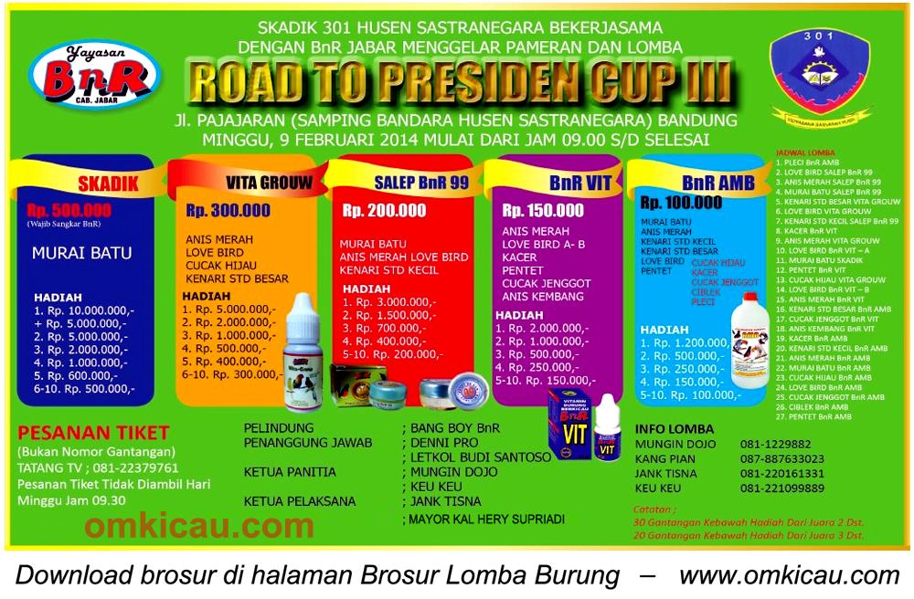 Brosur Lomba Burung Road to Presiden Cup III, Bandung, 9 Februari 2014