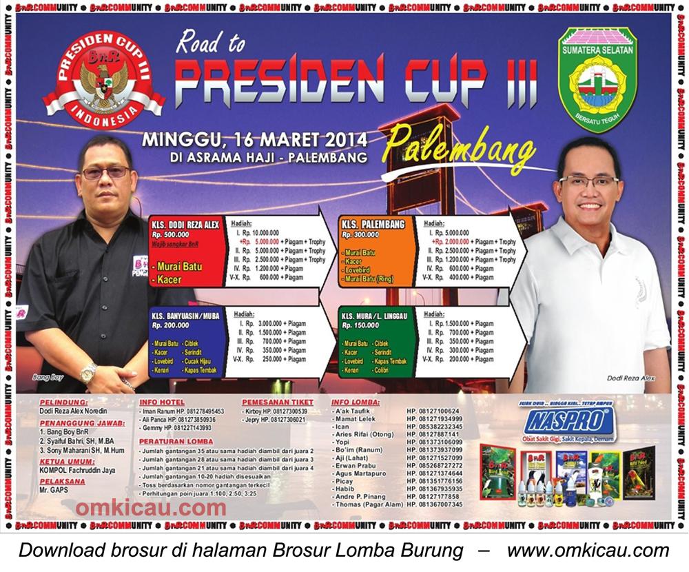 Brosur Lomba Burung Road to Presiden Cup III, Palembang, 16 Maret 2014