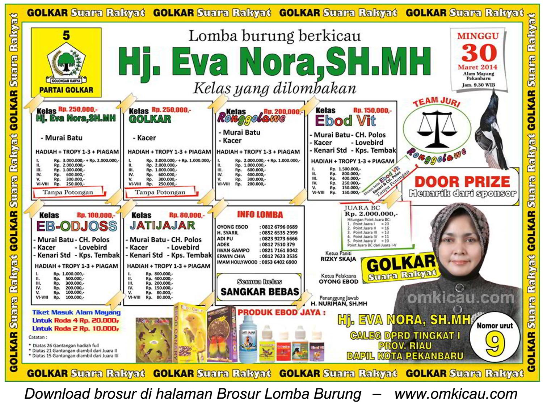 Brosur Lomba Burung Berkicau Hj Eva Nora SH MH, Pekanbaru, 30 Maret 2014