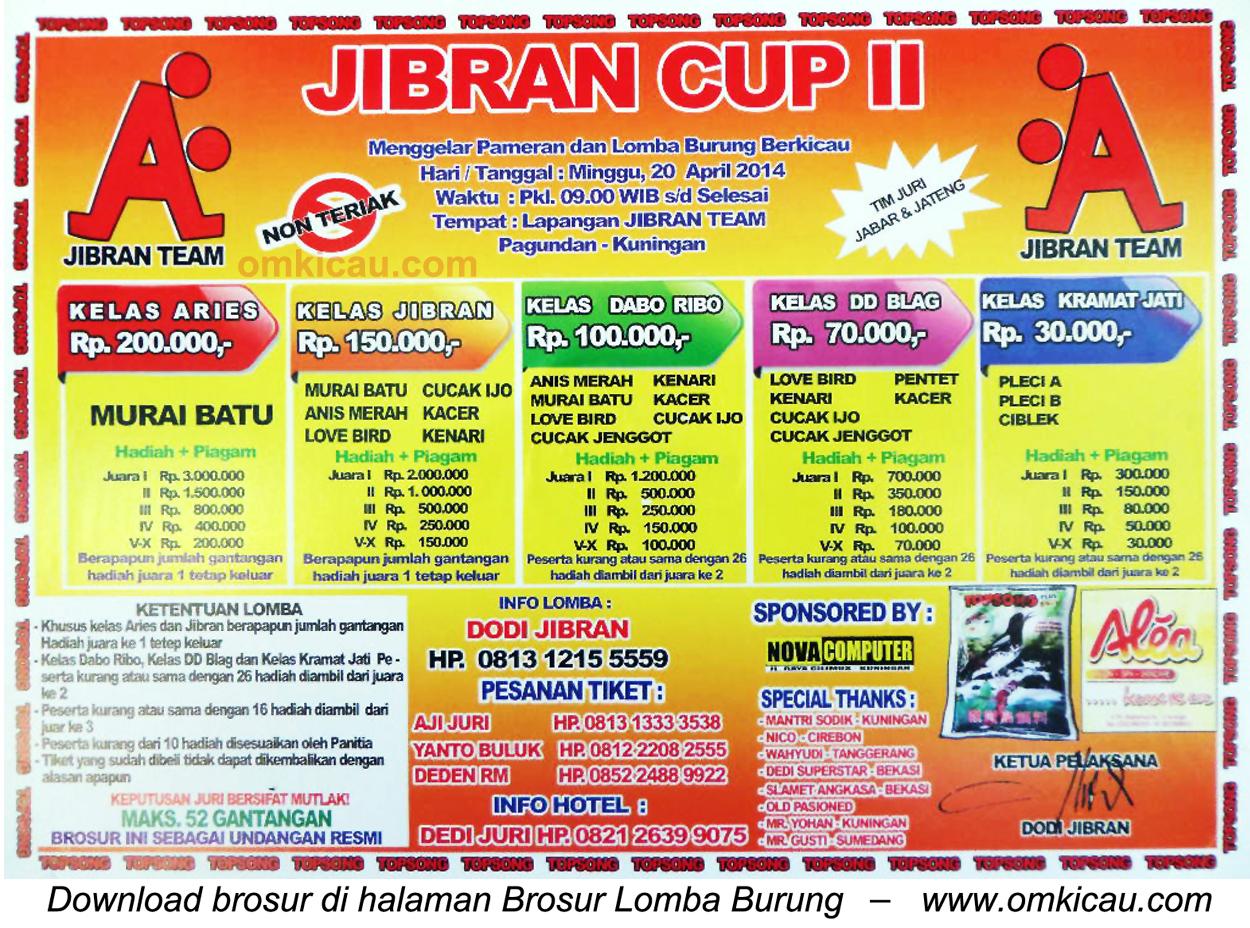 Brosur Lomba Burung Berkicau Jibran Cup II, Kuningan, 20 April 2014