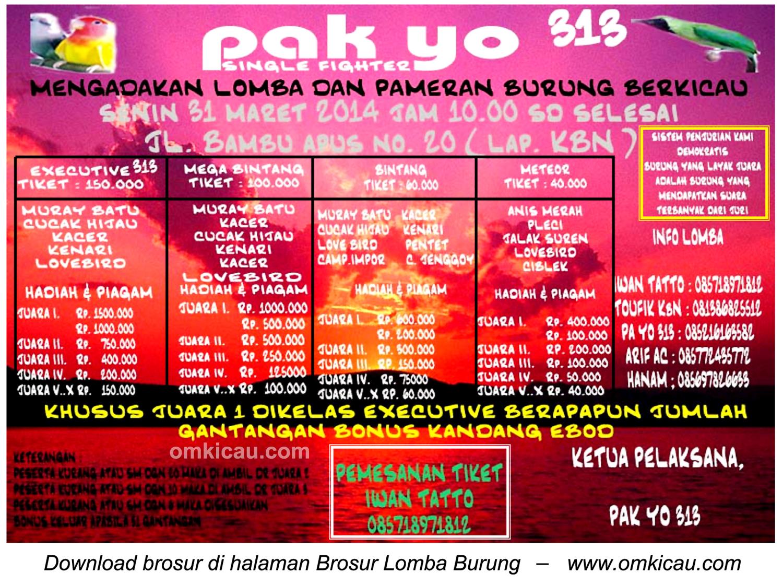 Brosur Lomba Burung Berkicau Pakyo 313, Jakarta Timur, 31 Maret 2014