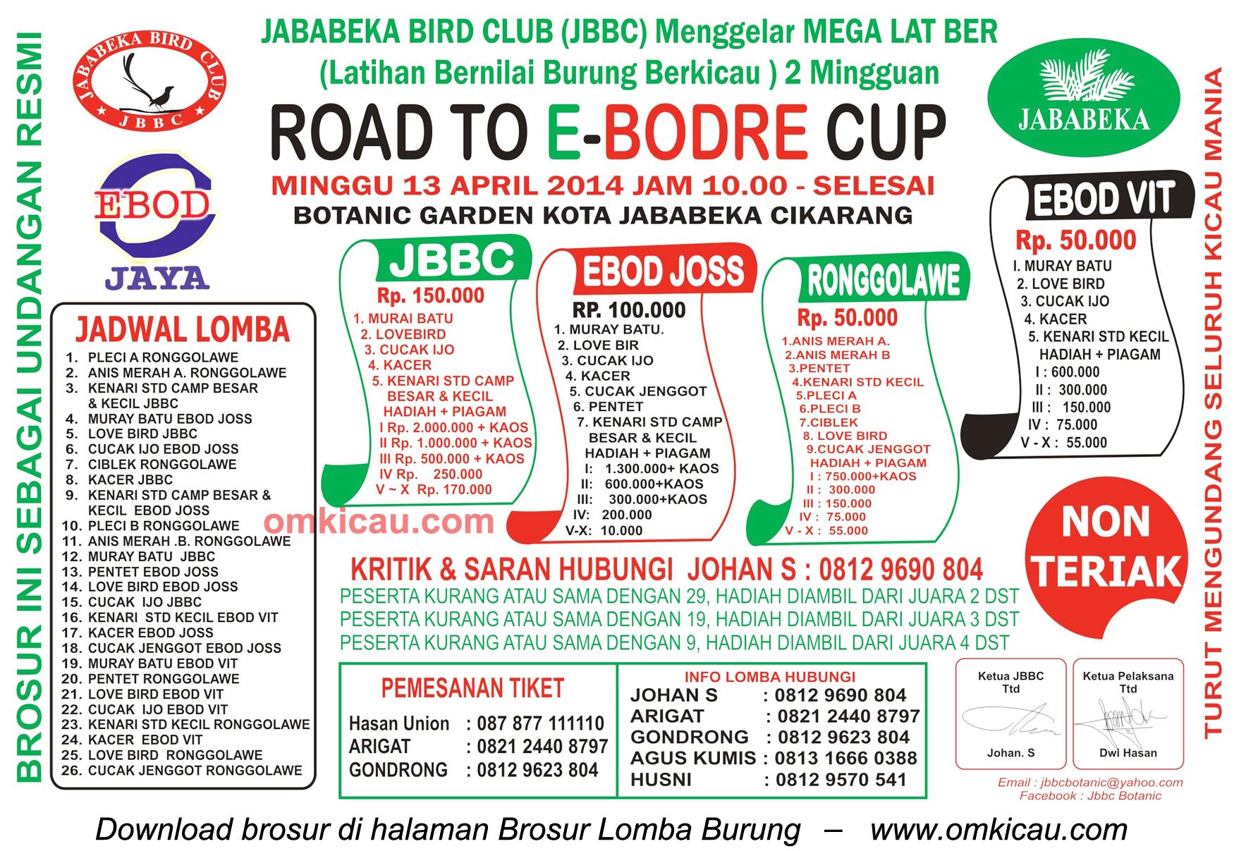 Brosur Lomba Burung Road to E-Bodre Cup - Jababeka BC, Cikarang-Bekasi, 13 April 2014