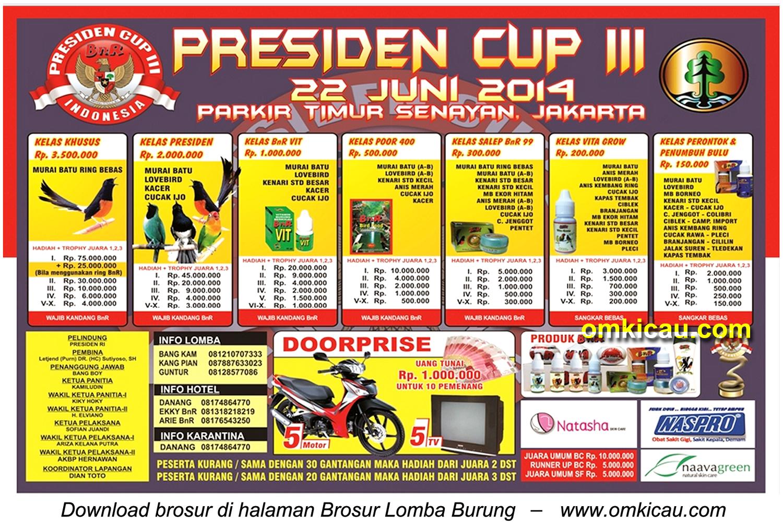 Brosur Lomba Burung Berkicau Piala Presiden III, Jakarta, 22 Juni 2014