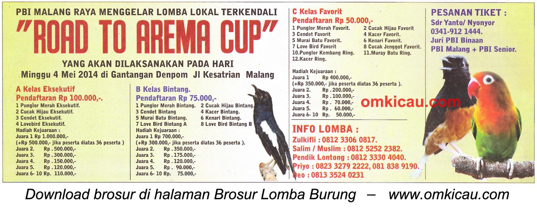 Brosur Lomba Burung Berkicau Road to Arema Cup, Malang, 4 Mei 2014
