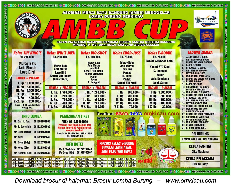 Brosur Lomba Burung Berkicau AMBB Cup, Bandung, 11 Mei 2014