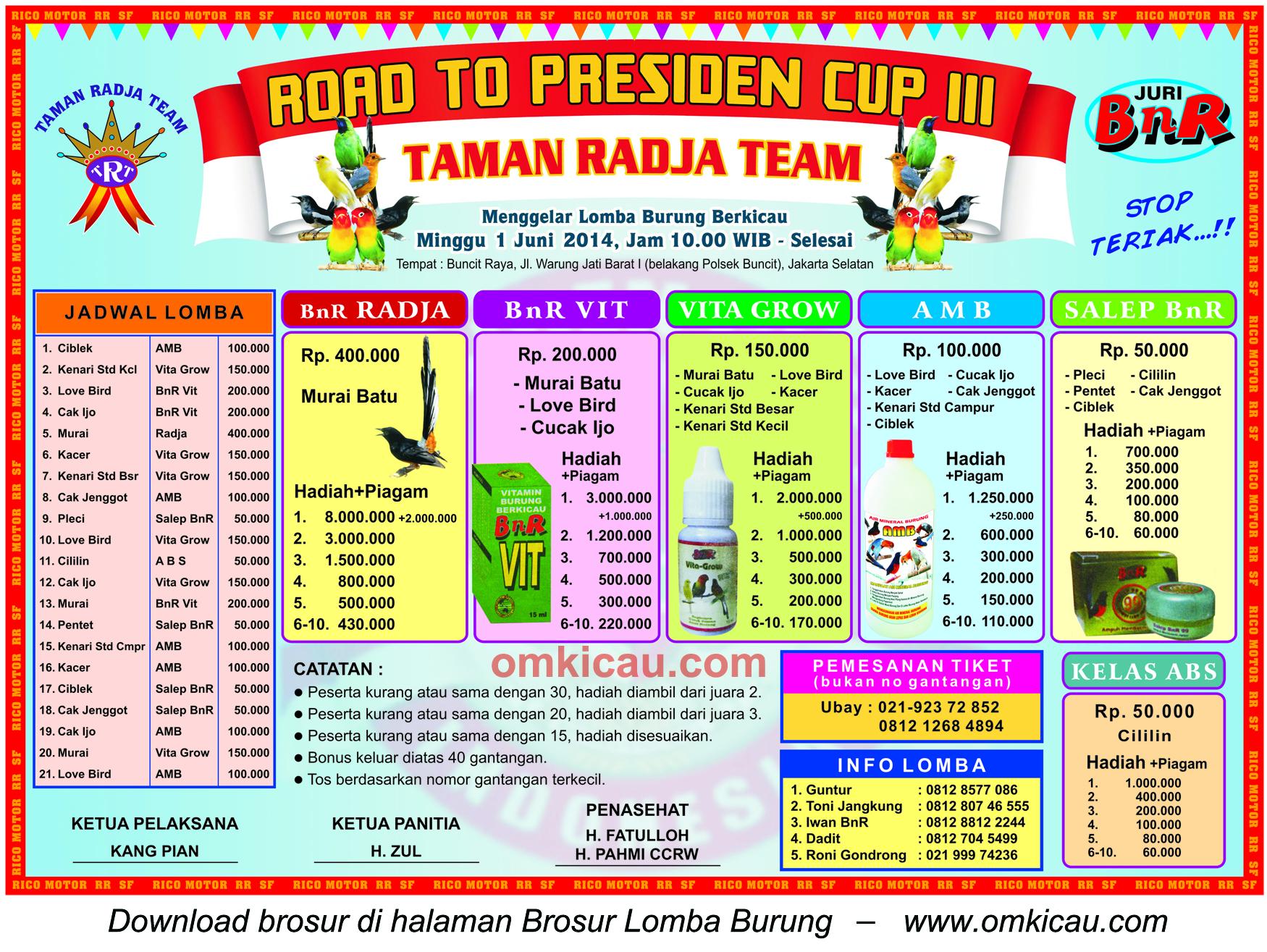 Brosur Lomba Burung Road to Presiden Cup III - Taman Radja, Jakarta Selatan, 1 Juni 2014