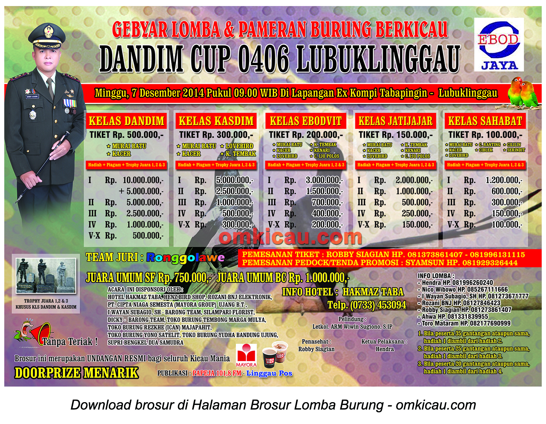 Brosur Lomba Burung Berkicau Dandim Cup 0406 Lubuklinggau, 7 Desember 2014