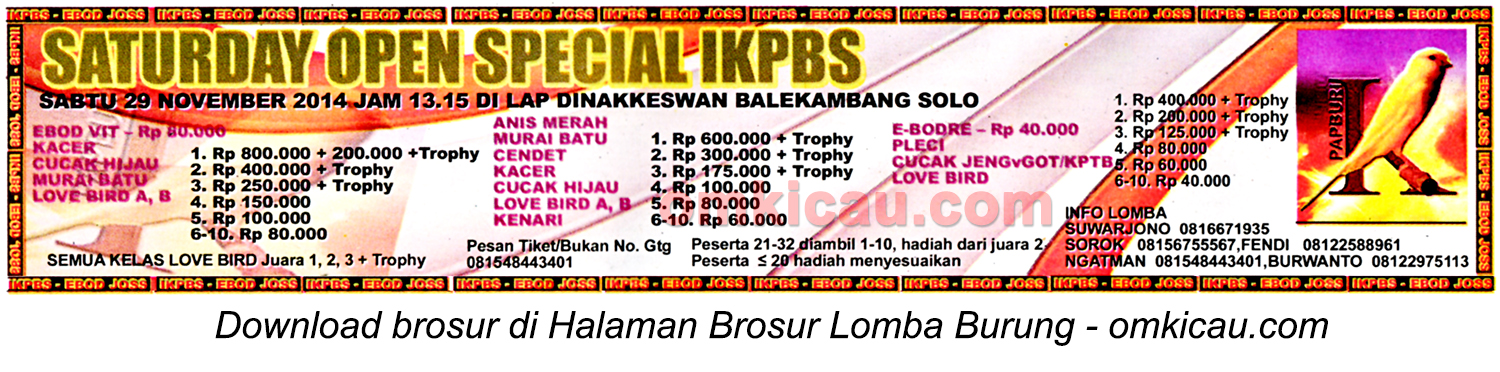 Brosur Lomba Burung Saturday Open Special IKPBS, Solo, 29 November 2014