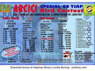 Brosur Lomba Burung Berkicau Arcici Special Go Tjap, Jakarta Pusat, 13 Januari 2015