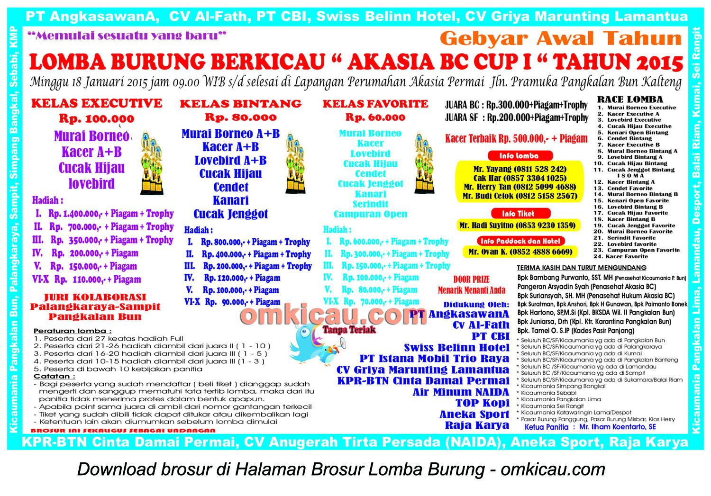 Brosur Lomba Burung Berkicau Akasia BC Cup I, Pangkalan Bun, 18 Januari 2015