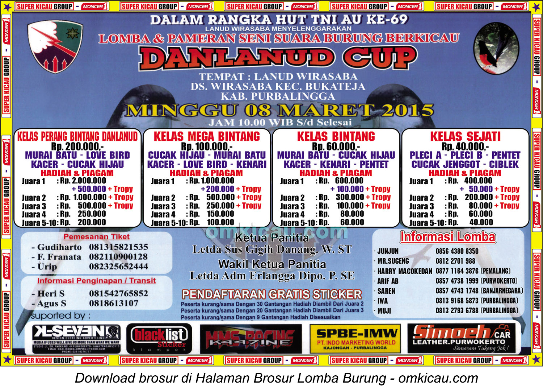 Brosur Lomba Burung Berkicau Danlanud Cup, Purbalingga, 8 Maret 2015