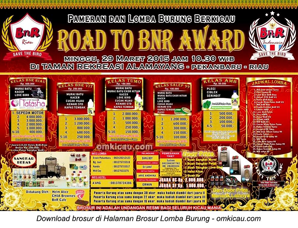 Brosur Lomba Burung Berkicau Road to BnR Award, Pekanbaru, 29 Maret 2015.