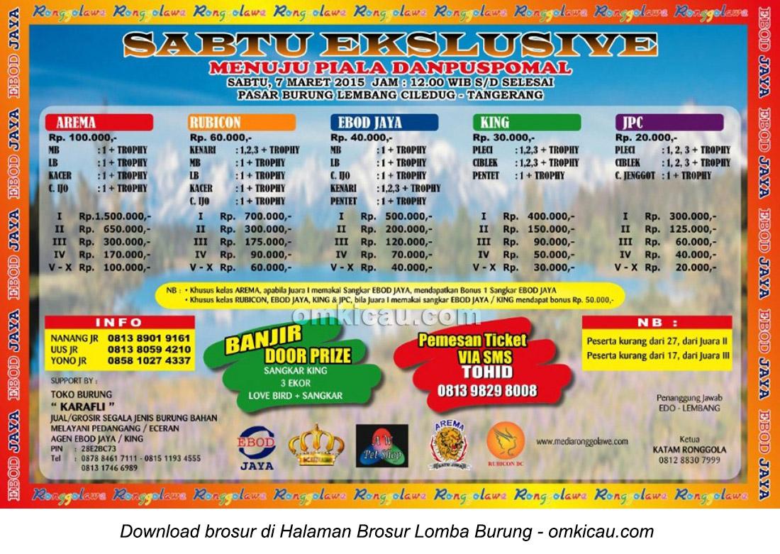 Brosur Lomba Burung Berkicau Sabtu Exclusive Menuju Piala Danpuspomal, Tangerang, 7 Maret 2015