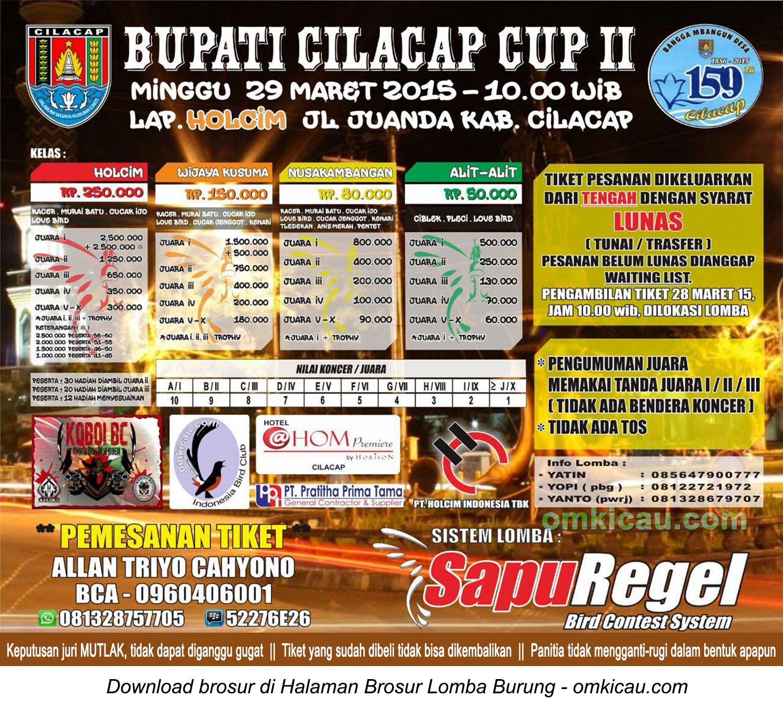 Brosur Lomba Burung Berkicau Bupati Cilacap Cup II, 29 Maret 2015