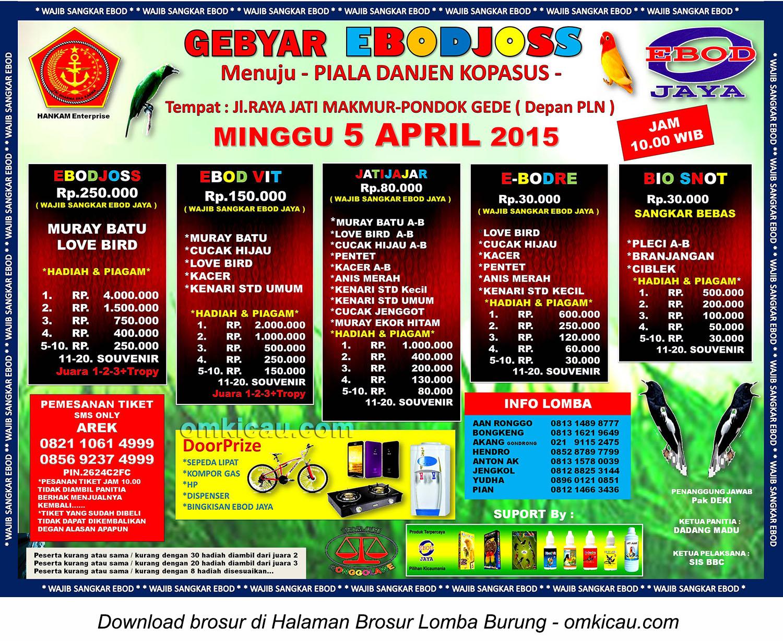 Brosur Lomba Burung Berkicau Gebyar Ebod Joss Menuju Piala Danjen Kopassus, Jakarta Timur, 5 April 2015