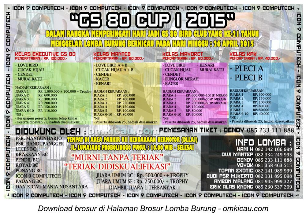 Brosur Lomba Burung Berkicau GS 80 Cup I, Probolinggo, 26 April 2015