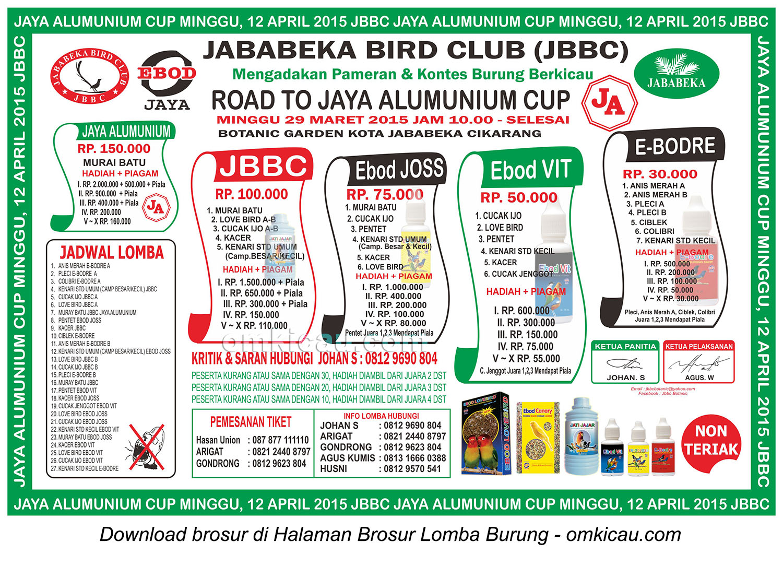 Brosur Lomba Burung Berkicau Jababeka BC - Road to Jaya Alumunium Cup, Cikarang, 29 Maret 2015