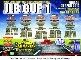 Brosur Lomba Burung Berkicau JLB Cup I, Balikpapan, 5 April 2015