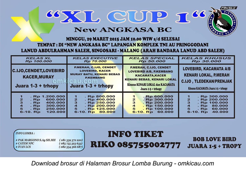 Brosur Lomba Burung Berkicau XL Cup 1 New Angkasa BC, Malang, 29 Maret 2015