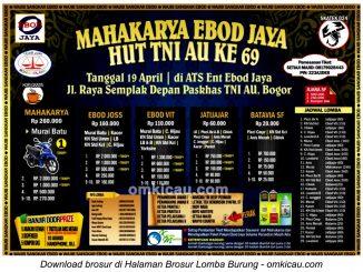 Brosur Lomba Burung Mahakarya Ebod Jaya HUT TNI AU Ke-69, Bogor, 19 April 2015