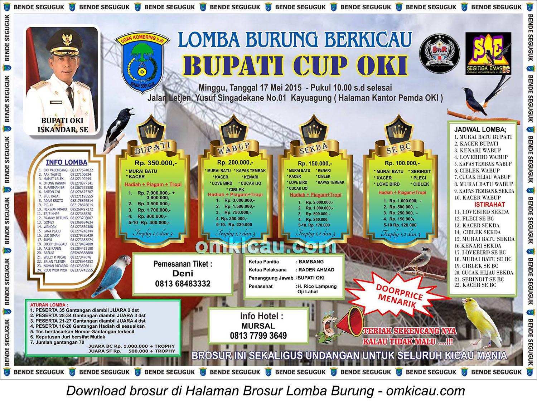 Brosur Lomba Burung Berkicau Bupati Cup OKI, 17 Mei 2015