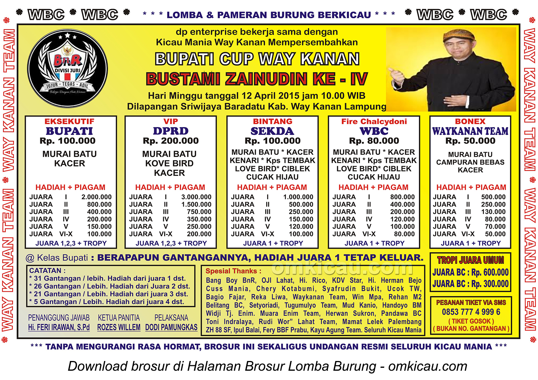 Brosur Lomba Burung Berkicau Bupati Cup Way Kanan, 12 April 2015