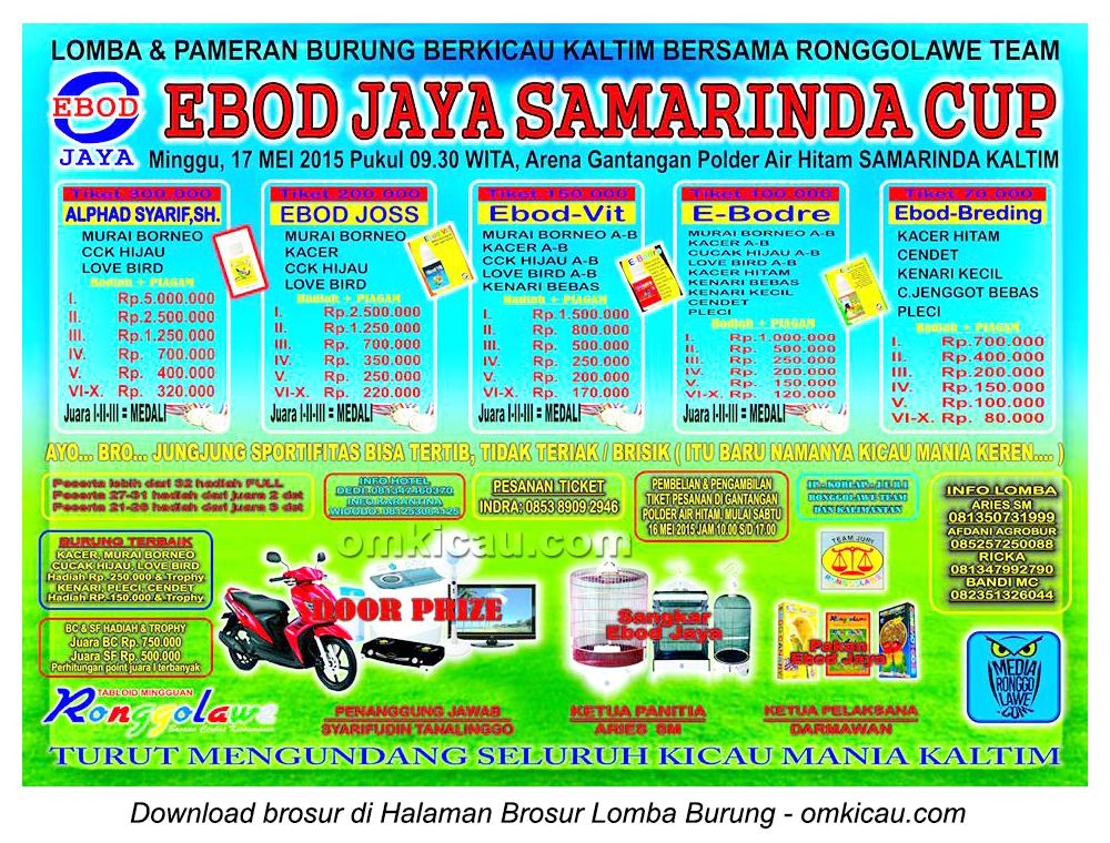 Brosur Lomba Burung Berkicau Ebod Jaya Samarinda Cup, 17 Mei 2015