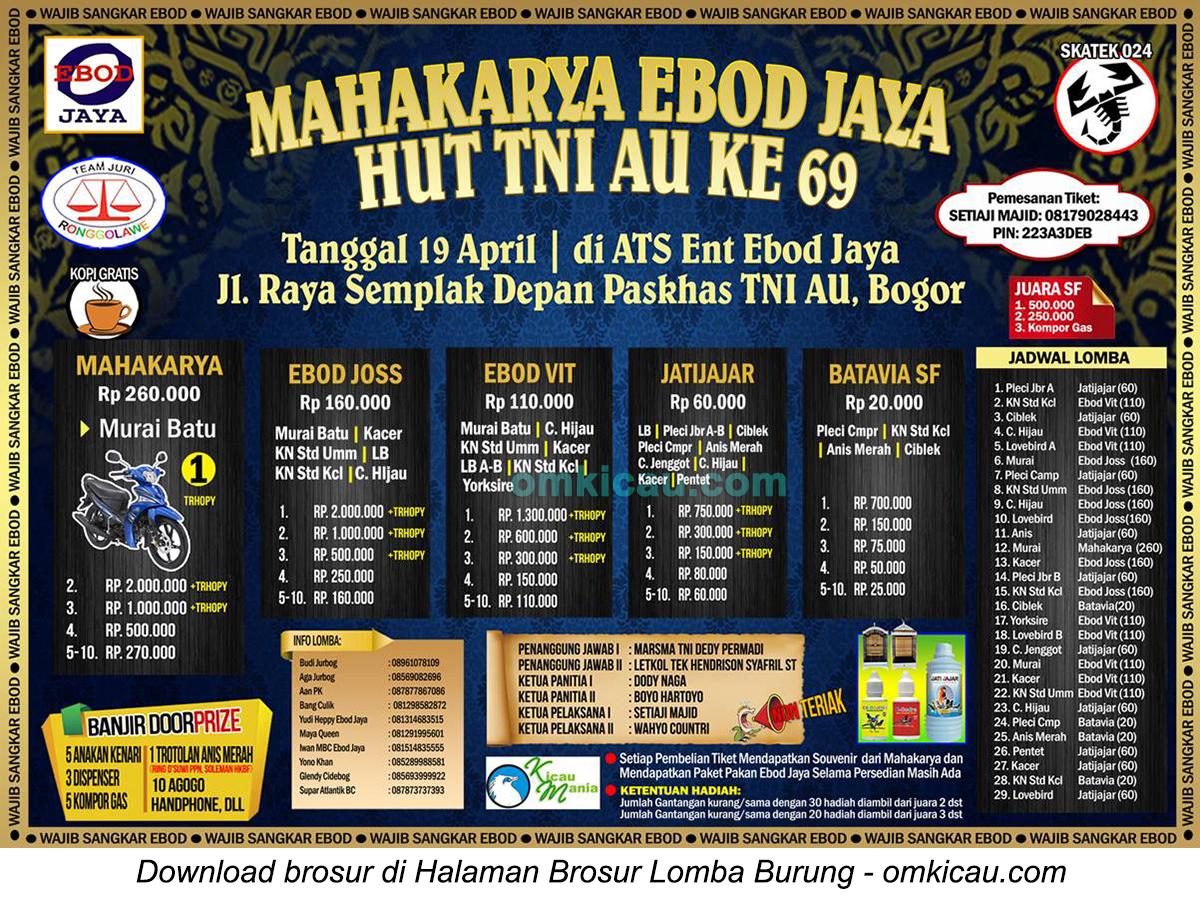 Brosur Lomba Burung Berkicau Mahakarya Ebod Jaya HUT TNI AU Ke-69, Bogor, 19 April 2015