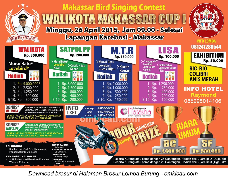 Brosur Lomba Burung Berkicau Wali Kota Makassar Cup I, 26 April 2015