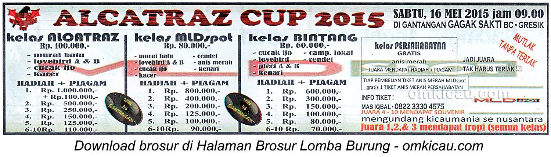 Brosur Lomba Burung Berkicau Alcatraz Cup, Gresik, 16 Mei 2015