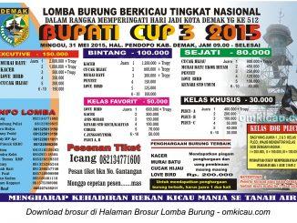 Brosur Lomba Burung Berkicau Bupati Cup 3, Demak, 31 Mei 2015