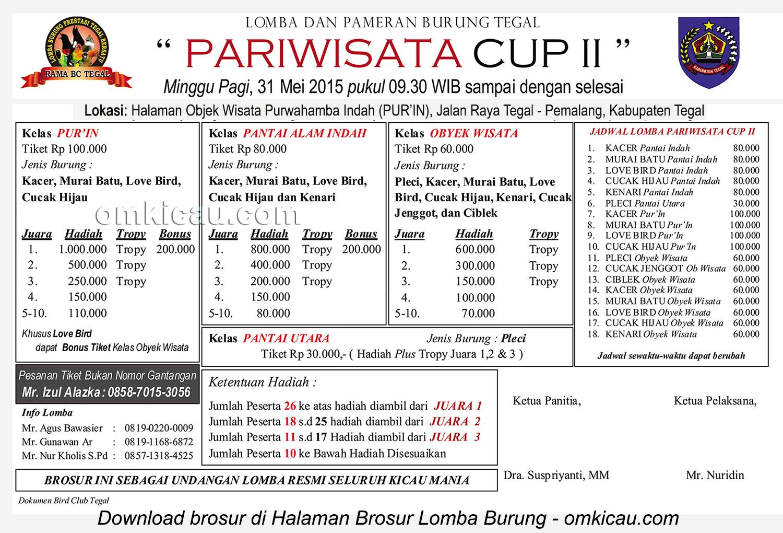 Brosur Lomba Burung Berkicau Pariwisata Cup II, Tegal, 31 Mei 2015