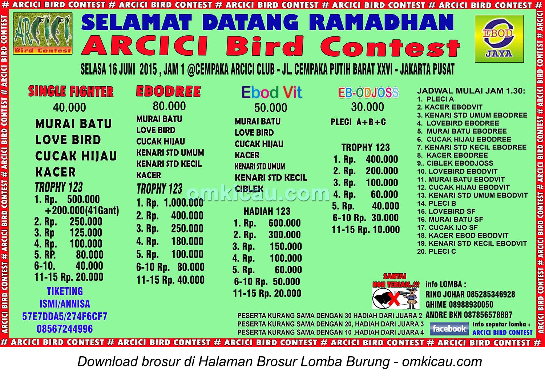 Selamat Datang Ramadhan Arcici Bird Contest Jakarta Selasa 16 6 Om Kicau