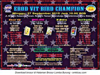 Brosur Lomba Burung Berkicau Ebod Vit Bird Champion, Sidoarjo, 27 September 2015