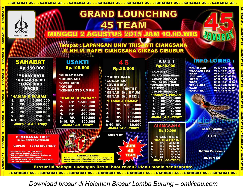 Brosur Lomba Burung Berkicau Grand Launching 45 Team, Cibubur, 2 Agustus 2015