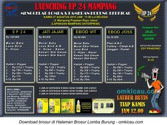 Brosur Lomba Burung Berkicau Launching EP 24 Mampang, Jakarta Selatan, 27 Agustus 2015