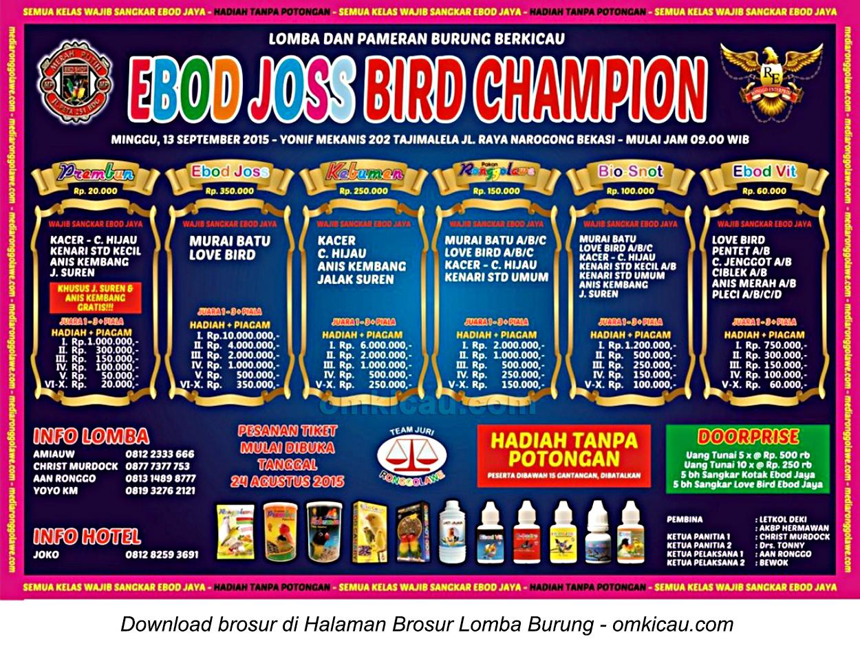 Brosur Lomba Burung Berkicau Ebod Joss Bird Champion, Bekasi, 13 September 2015