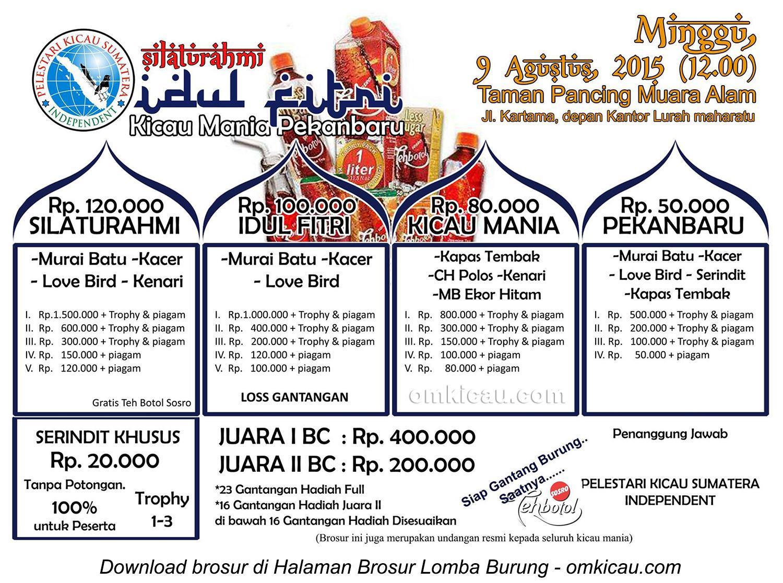 Brosur Lomba Burung Silaturahmi Kicau Mania Pekanbaru, 9 Agustus 2015