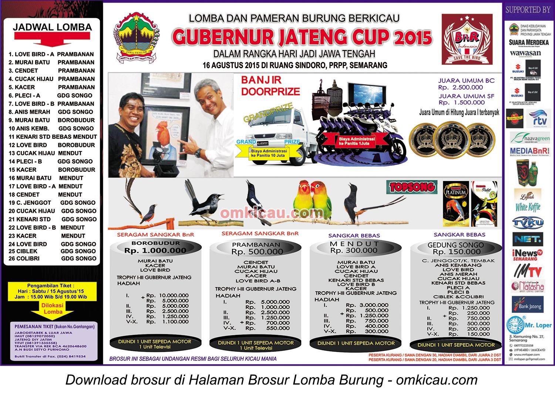 Brosur (perbaikan) Lomba Burung Berkicau Gubernur Jateng Cup, Semarang, 16 Agustus 2015
