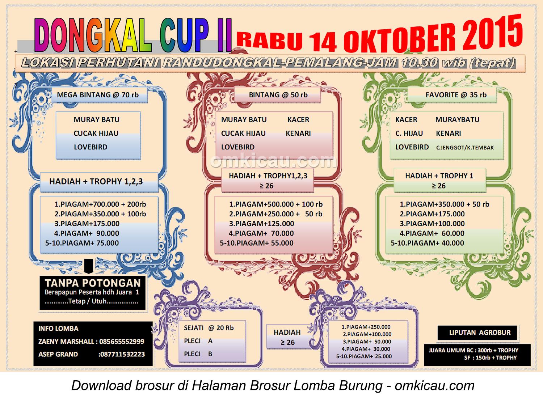 Brosur Lomba Burung Berkicau Dongkal Cup II, Pemalang, 14 Oktober 2015